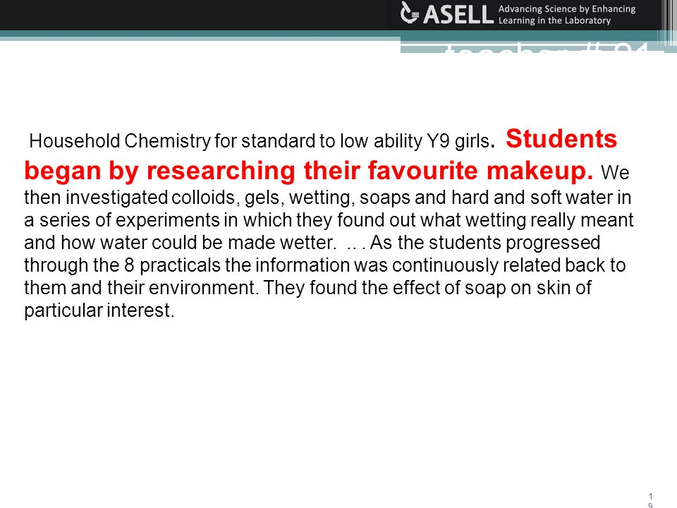 19 Household Chemistry for standard to low ability Y9 girls.