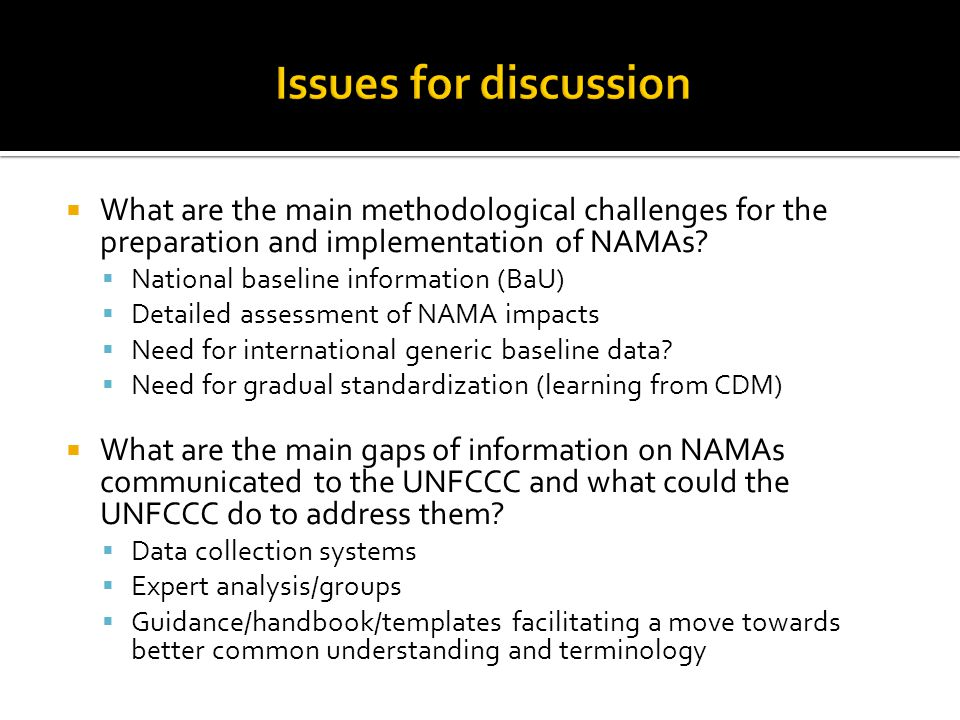  What are the main methodological challenges for the preparation and implementation of NAMAs.