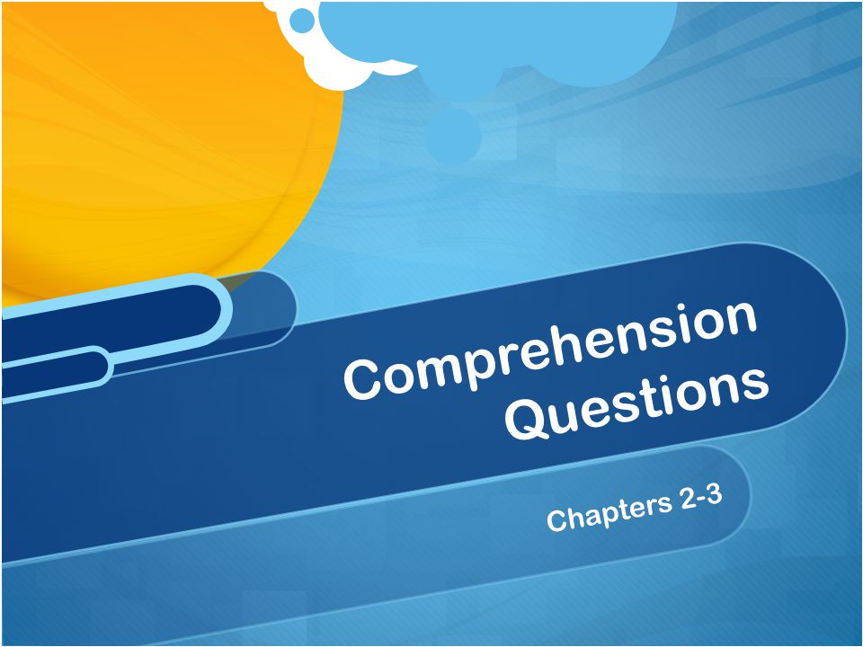 Part 5 Chapters 1-3 Comprehension Questions