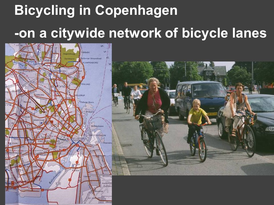 -on a citywide network of bicycle lanes Bicycling in Copenhagen