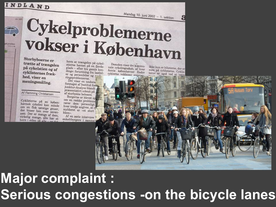 Major complaint : Serious congestions -on the bicycle lanes