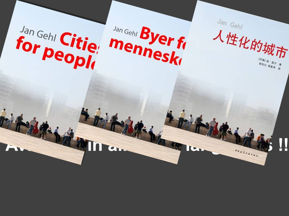 CITIES FOR PEOPLE (sept 2010) Available in all major languages !!
