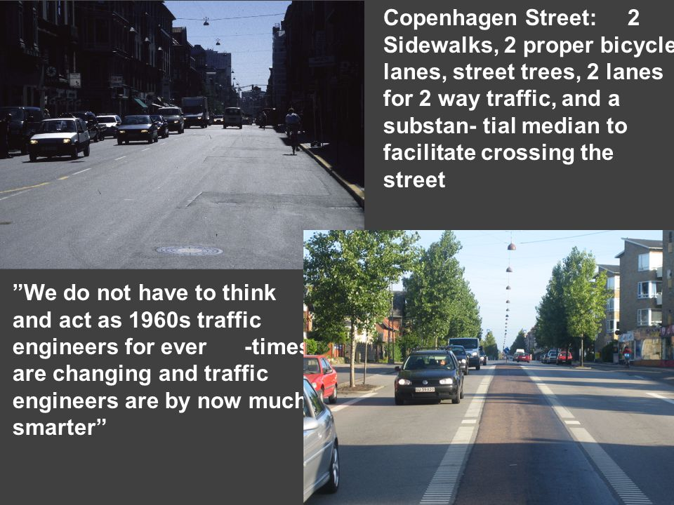 Priority for pedestrians and bicyclists Sidewalks and bicycle tracks across side streets