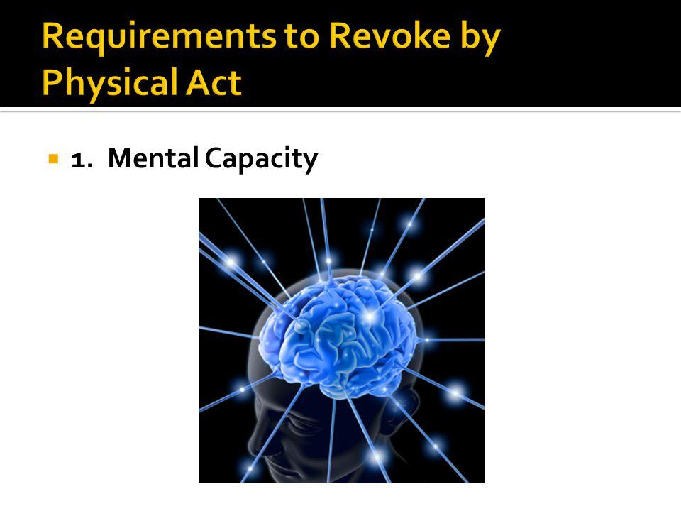  1. Mental Capacity