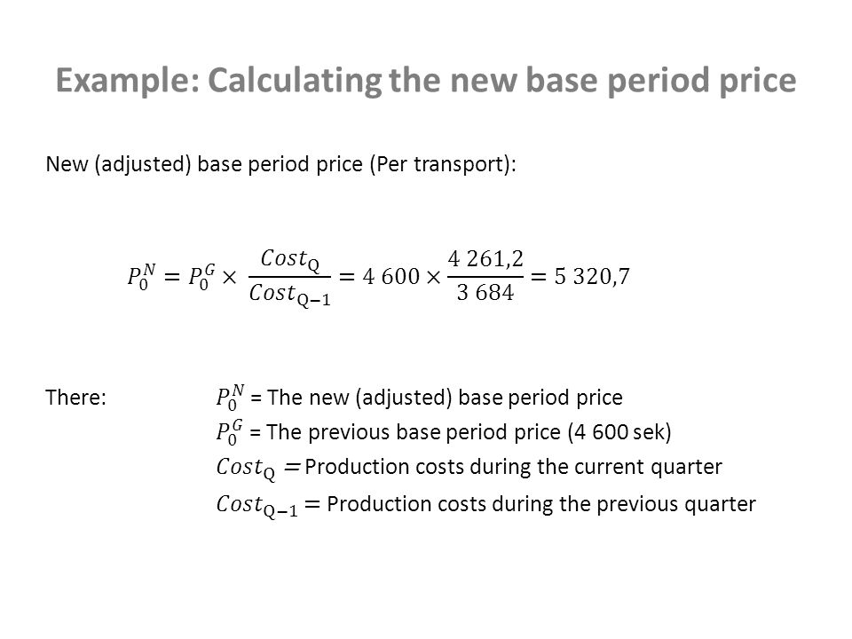 Example: Calculating the new base period price