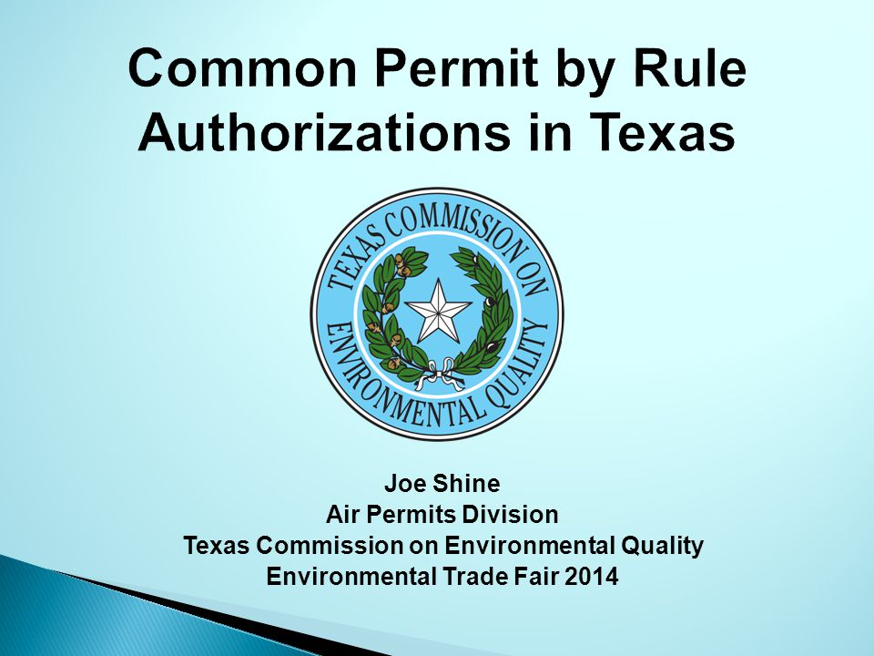 Joe Shine Air Permits Division Texas Commission on Environmental Quality Environmental Trade Fair 2014