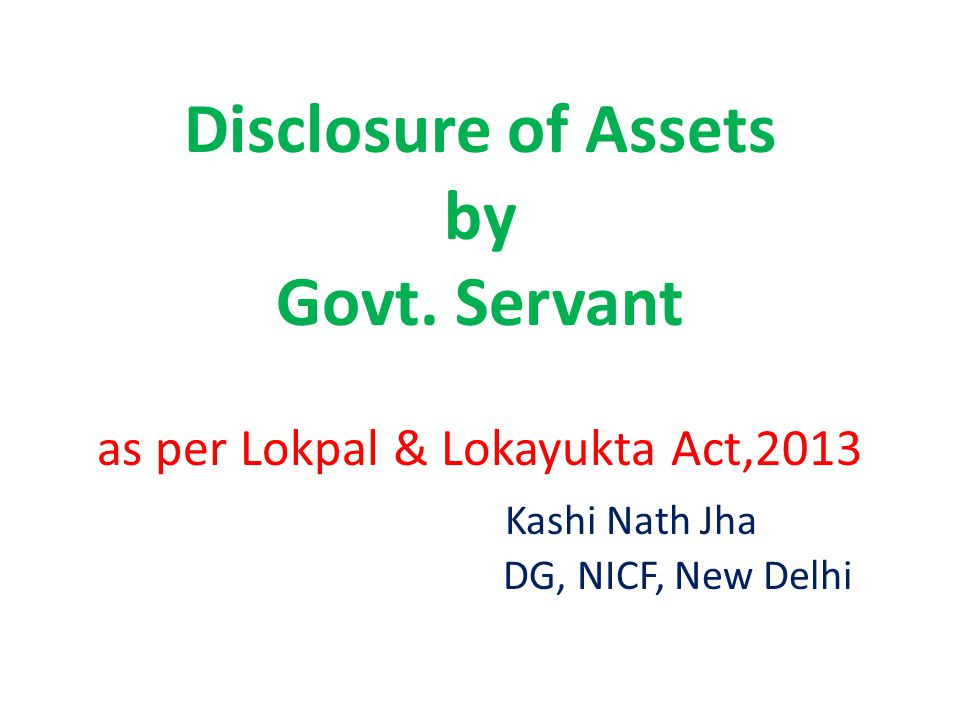 Disclosure of Assets by Govt.