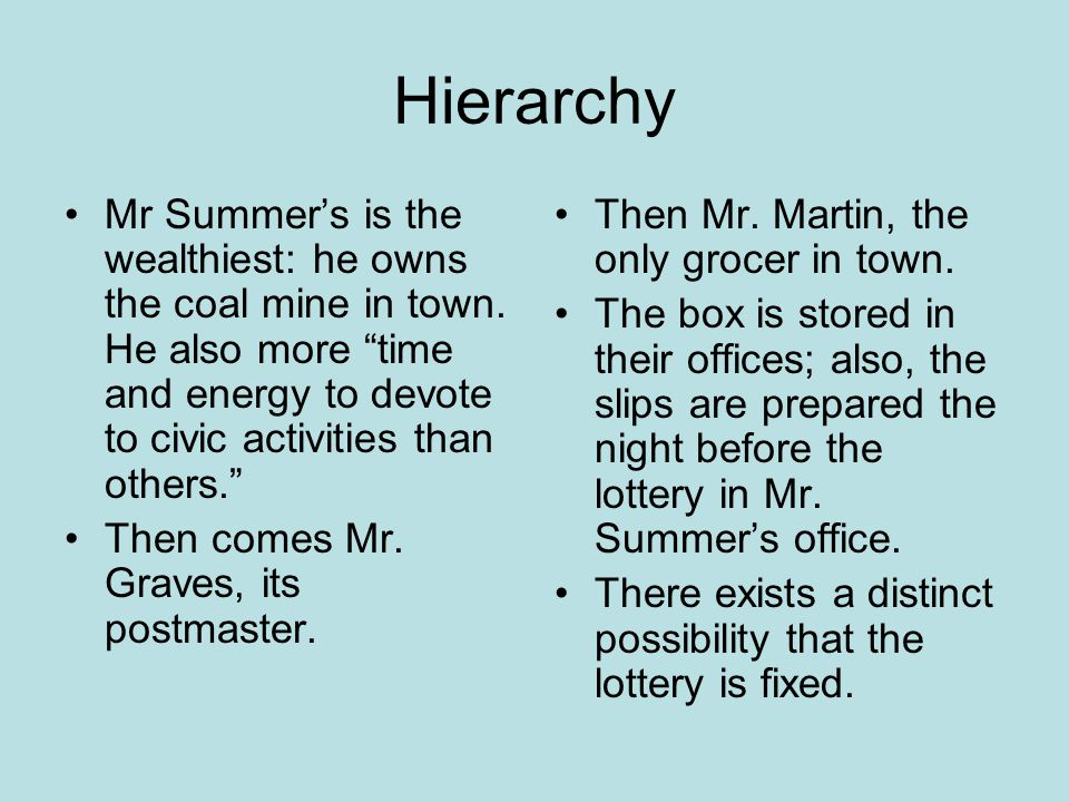 More Hierarchy Next down one might consider Old Man Warner to be an informal authority or patriarch.