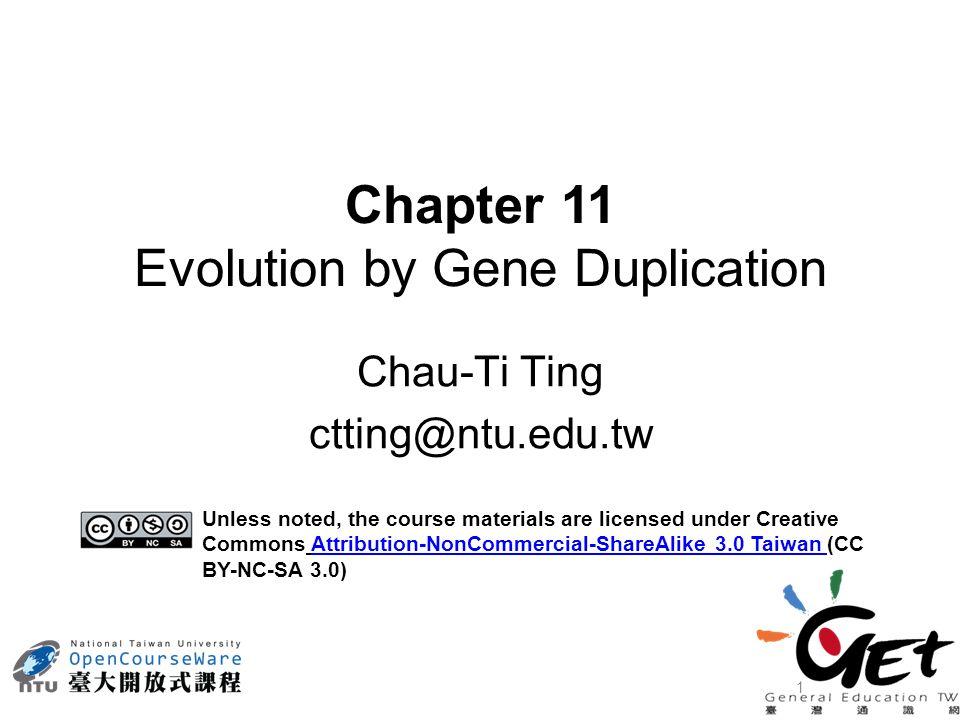 32 WorkLicensingAuthor/Source J.Zhang 2003. Evolution by gene duplication: an update.