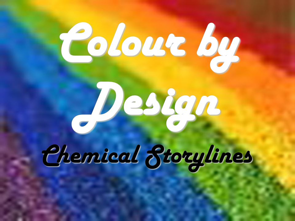 CD1 Ways of making colour Most colours are due to the way compounds interact with light Pigments and Dyes Pigments –Insoluble –Organic or inorganic –Spread in a layer (e.g.