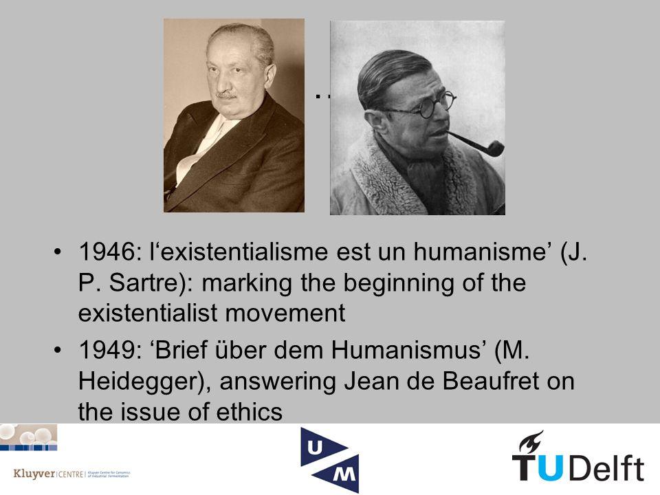 … 1946: l'existentialisme est un humanisme' (J. P.