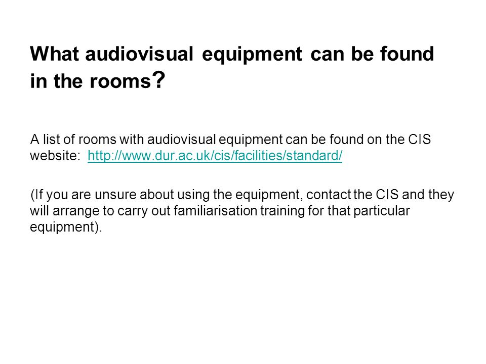 What audiovisual equipment can be found in the rooms .