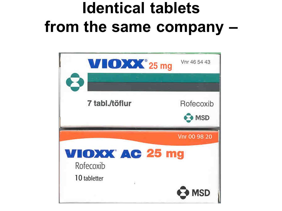 Identical tablets from the same company –