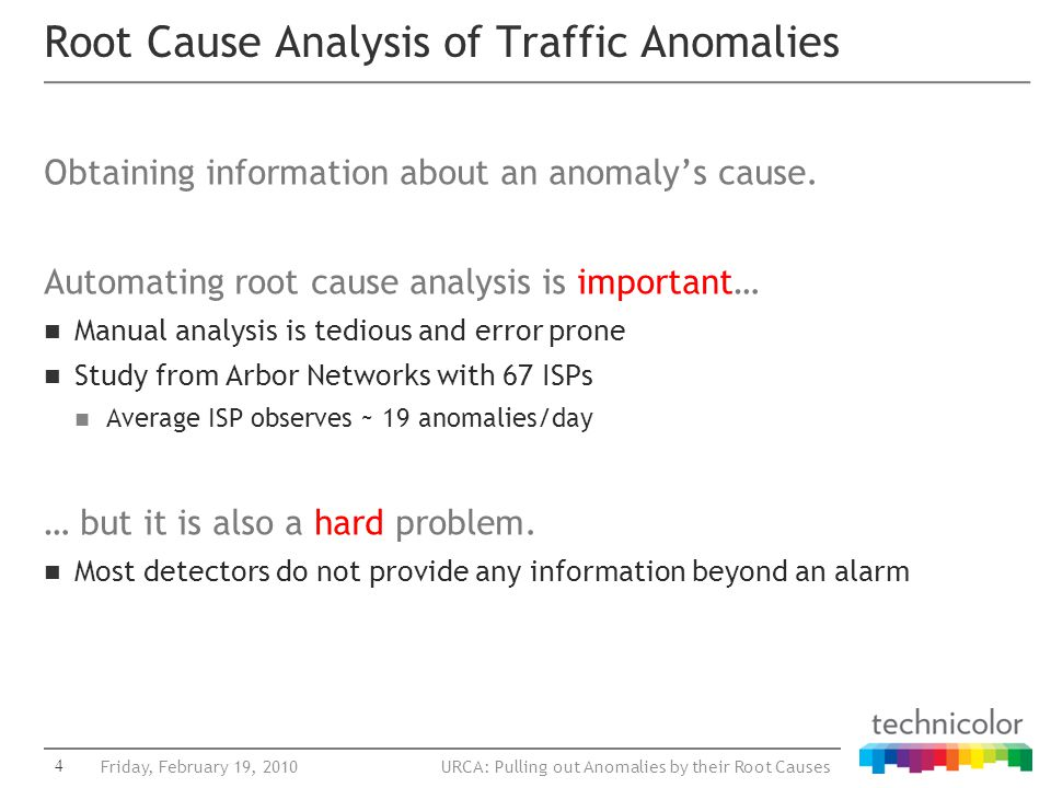URCA: Pulling out Anomalies by their Root Causes Obtaining information about an anomaly's cause.