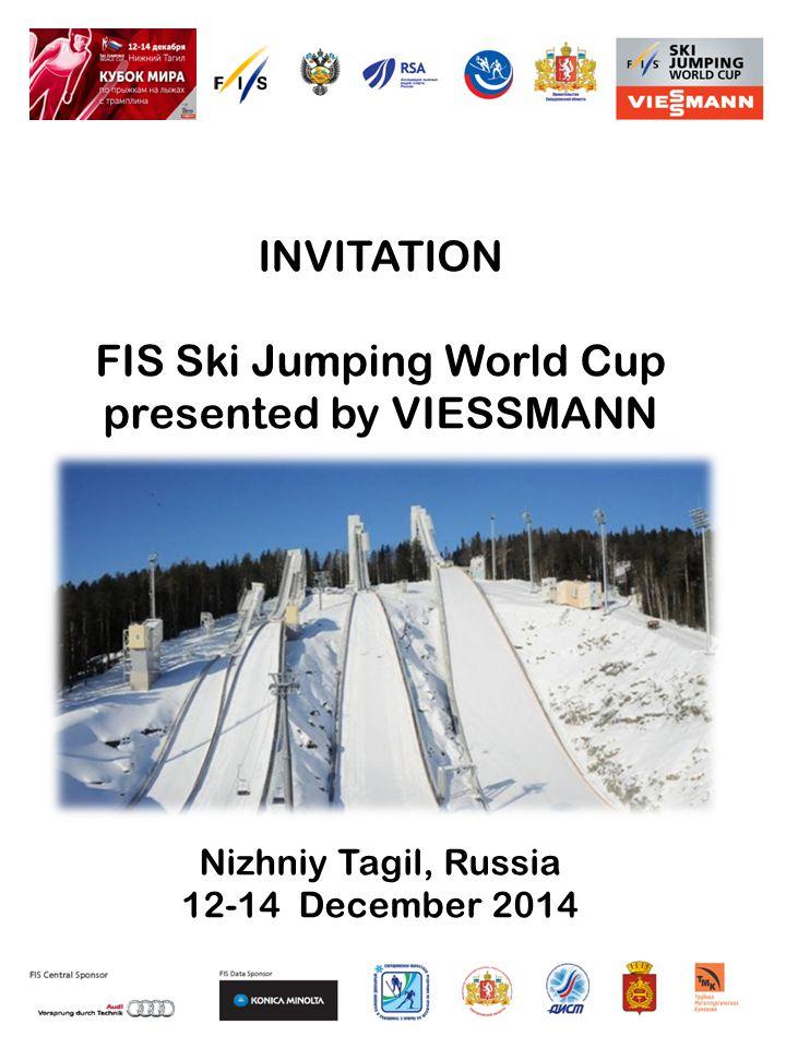 INVITATION FIS Ski Jumping World Cup presented by VIESSMANN Nizhniy Tagil, Russia 12-14 December 2014