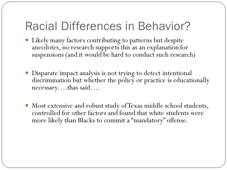 Racial Differences in Behavior.
