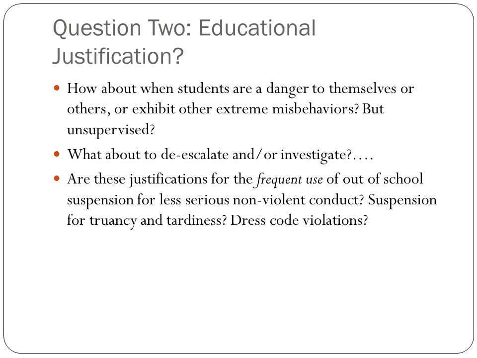 Question Two: Educational Justification.