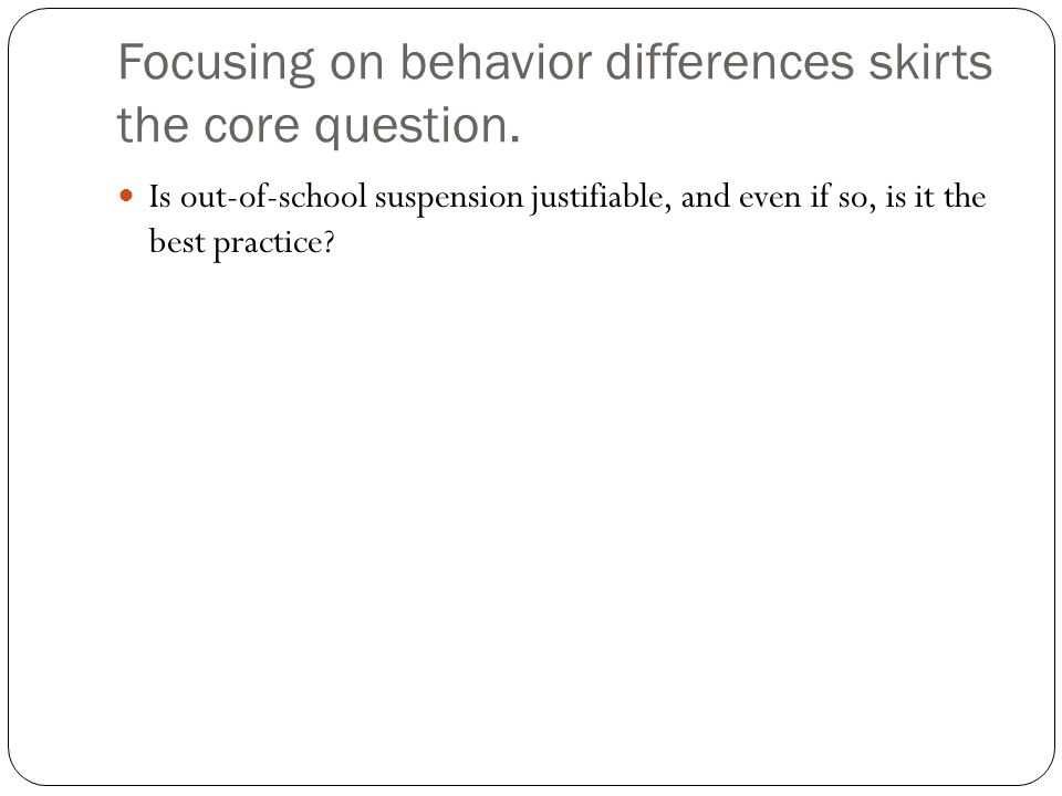 Focusing on behavior differences skirts the core question.