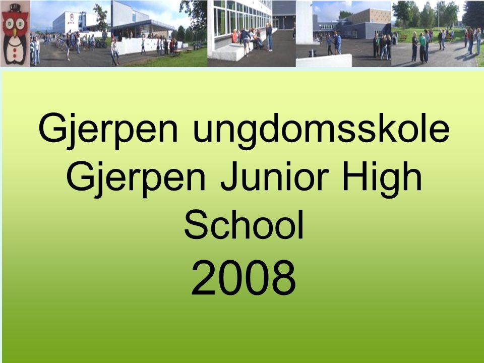 Gjerpen ungdomsskole Gjerpen Junior High School 2008