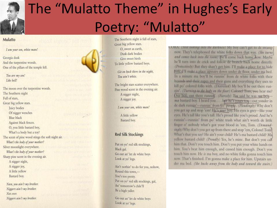 The Mulatto Theme in Hughes's Early Poetry: Mulatto