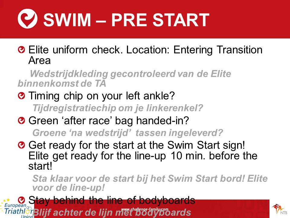 SWIM – PRE START Elite uniform check.