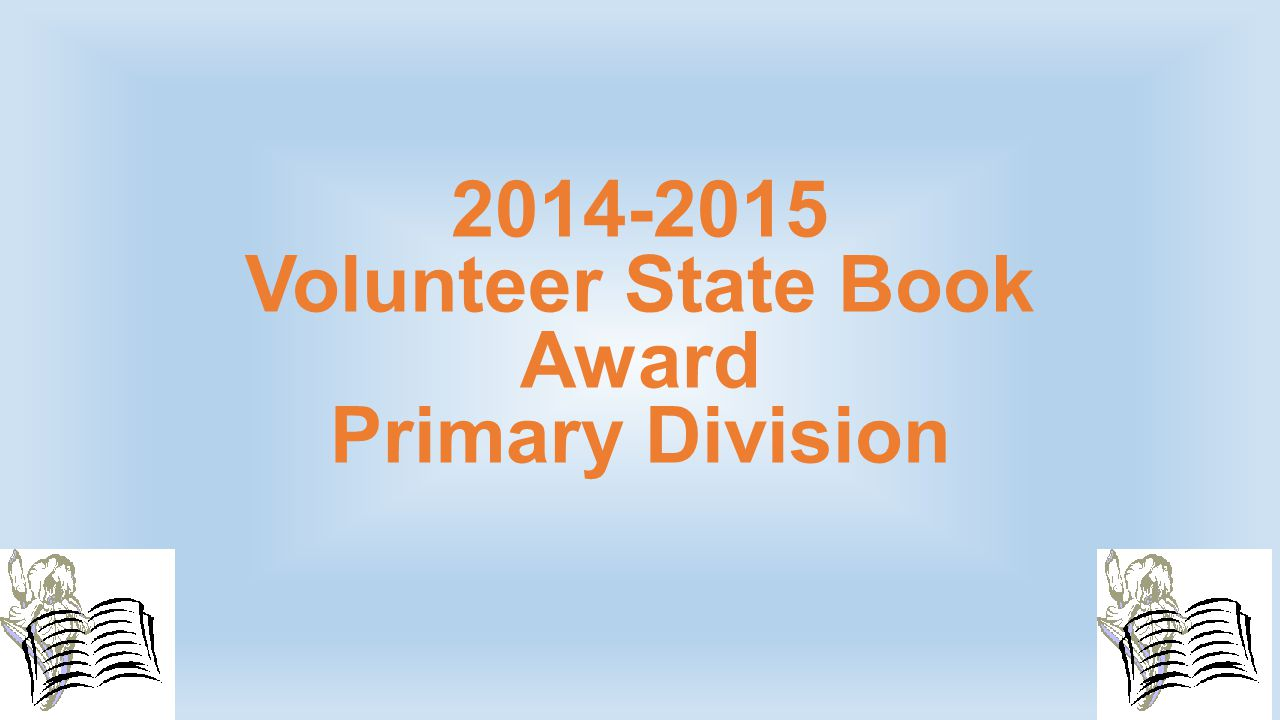 2014-2015 Volunteer State Book Award Primary Division