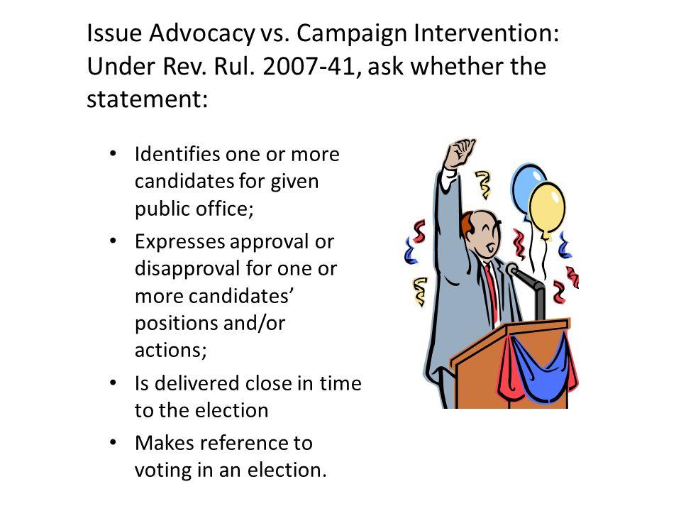 Issue Advocacy vs. Campaign Intervention: Under Rev.