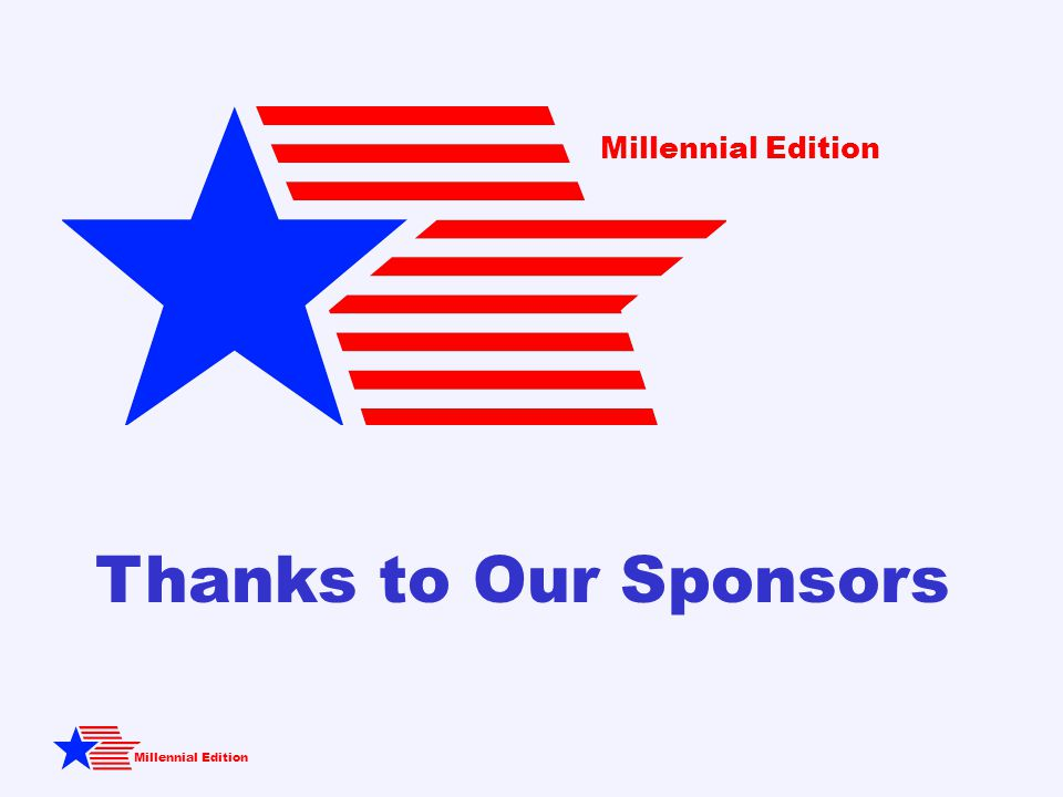 Millennial Edition Thanks to Our Sponsors