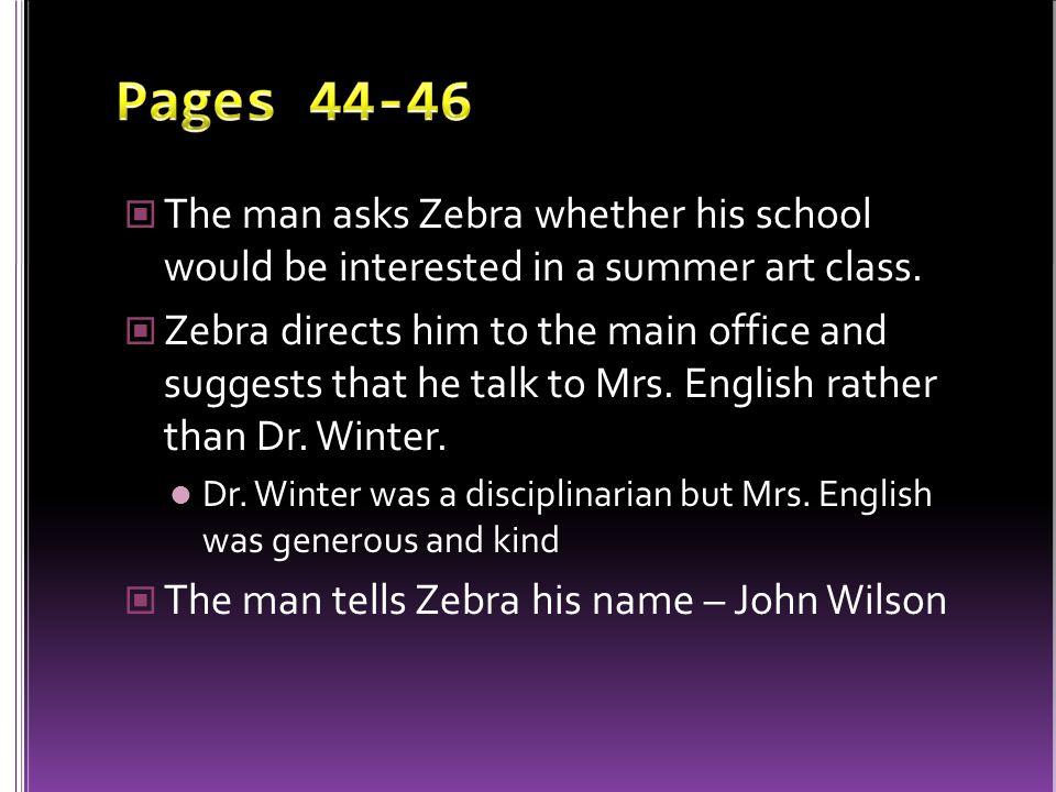 Zebra is in Mrs.English's class Mrs.