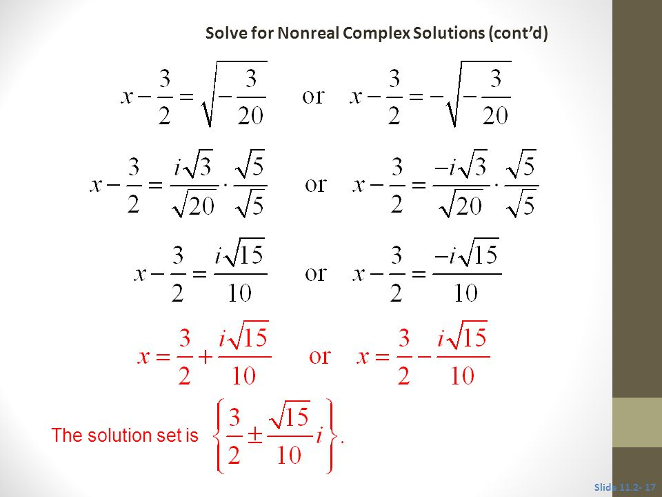 Objective 3 Simplify the terms of an equation before solving. Slide 11.2-19
