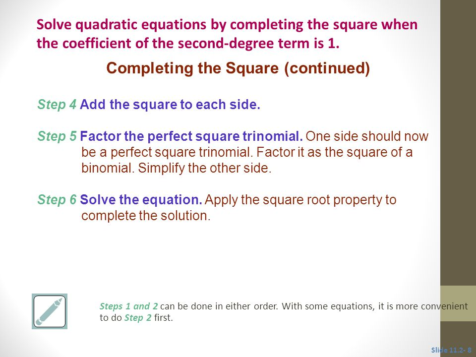 Solve x 2 + 3x – 1 = 0.x 2 + 3x = 1 Completing the square.