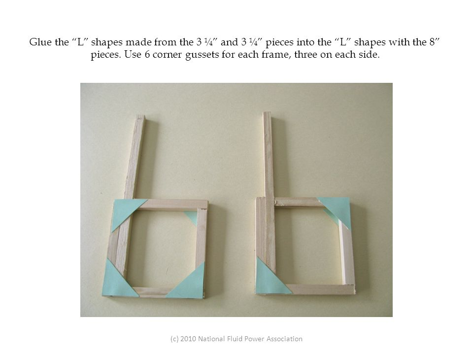 Connect the uprights to one of the frames by first making three double-corner gussets.