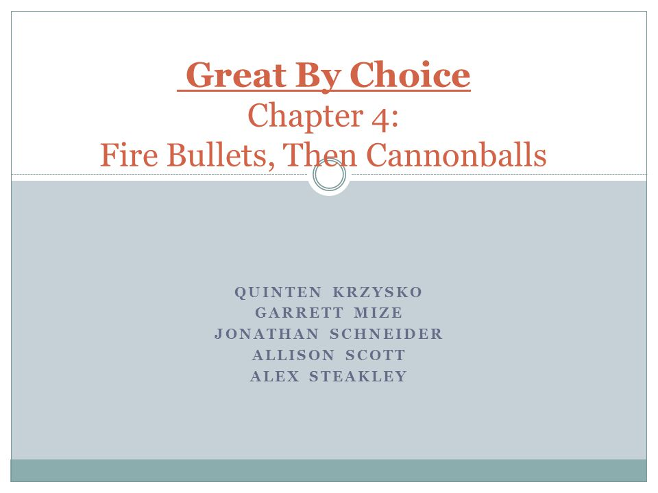 Chapter 4 Key Points Two types of cannonballs, calibrated and uncalibrated  Calibrated cannonballs have confirmation based on actual experience  uncalibrated cannonballs place big bets without empirical validation