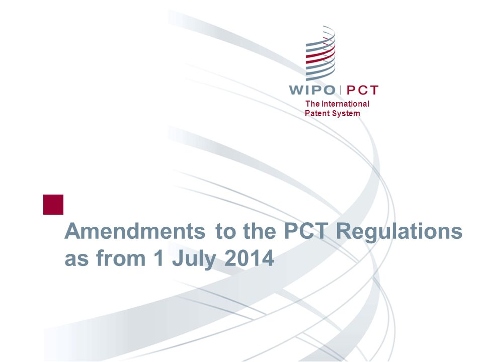2014 July changes-2 13.03.2014 The International Patent System Availability of the Written Opinion ■ Availability of the written opinion of the ISA as of the date of international publication  The written opinion of the ISA and any informal comments submitted by the applicant are available on PATENTSCOPE in their original language as of the publication date  The IPRP Chapter I and its translation will continue to be made available at 30 months from the priority date ■ Effective as from 1 July 2014 for international applications filed on or after that date
