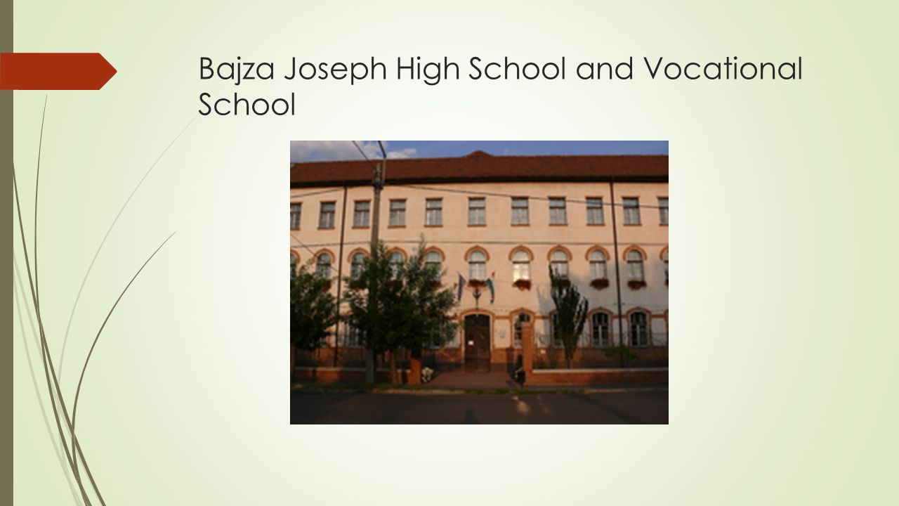 Bajza Joseph High School and Vocational School
