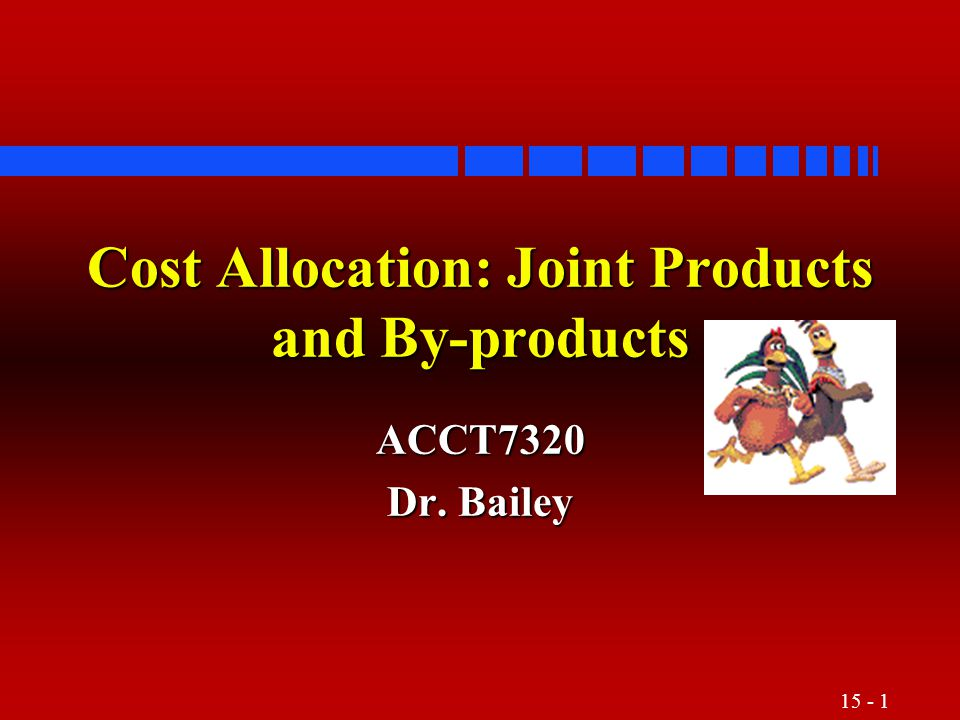 15 - 2 Nature of Cost Allocations n Pervasive in accounting –Across time (depreciation) –Between departments (e.g., service depts) –To products, customers, branch offices, etc.