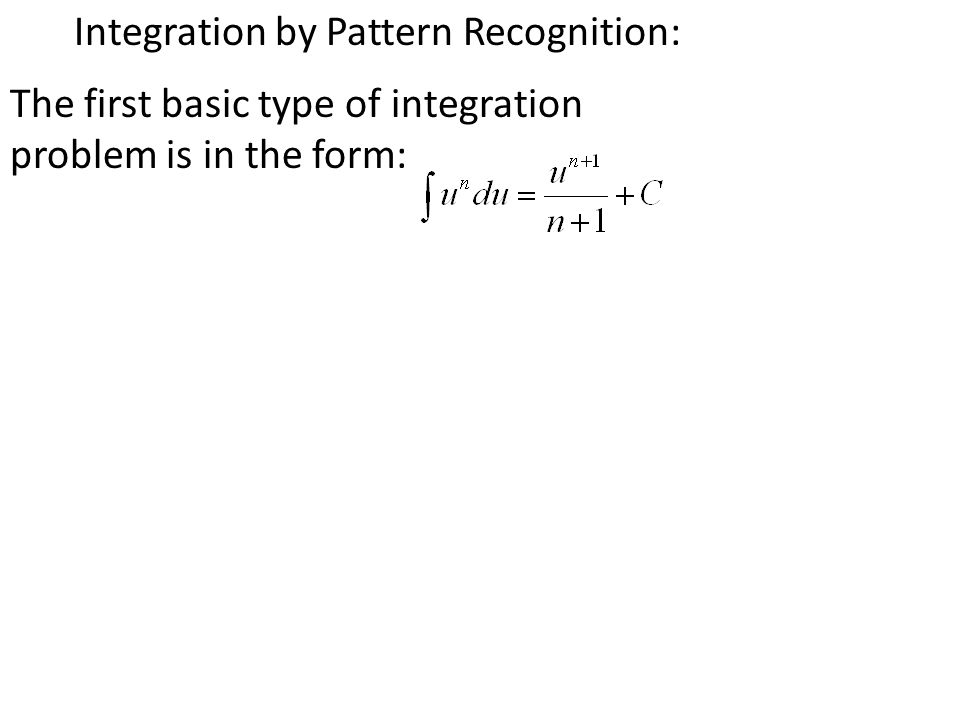 4.5 Integration By Pattern Recognition A Mathematics Academy Production