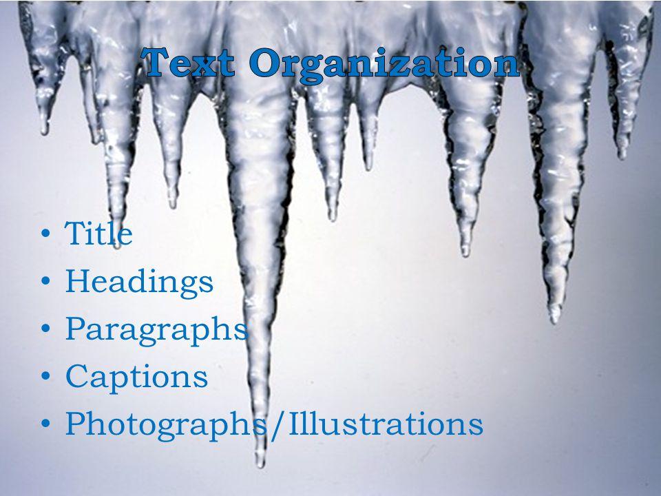 Title Headings Paragraphs Captions Photographs/Illustrations