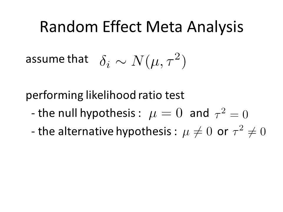 Relationship between RE meta- analysis and traditional GxE testing Common genetic effect Environmental-specific effect For Study i