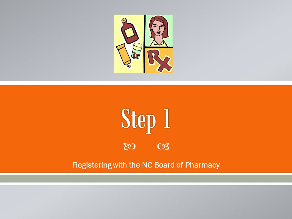  Registering with the NC Board of Pharmacy