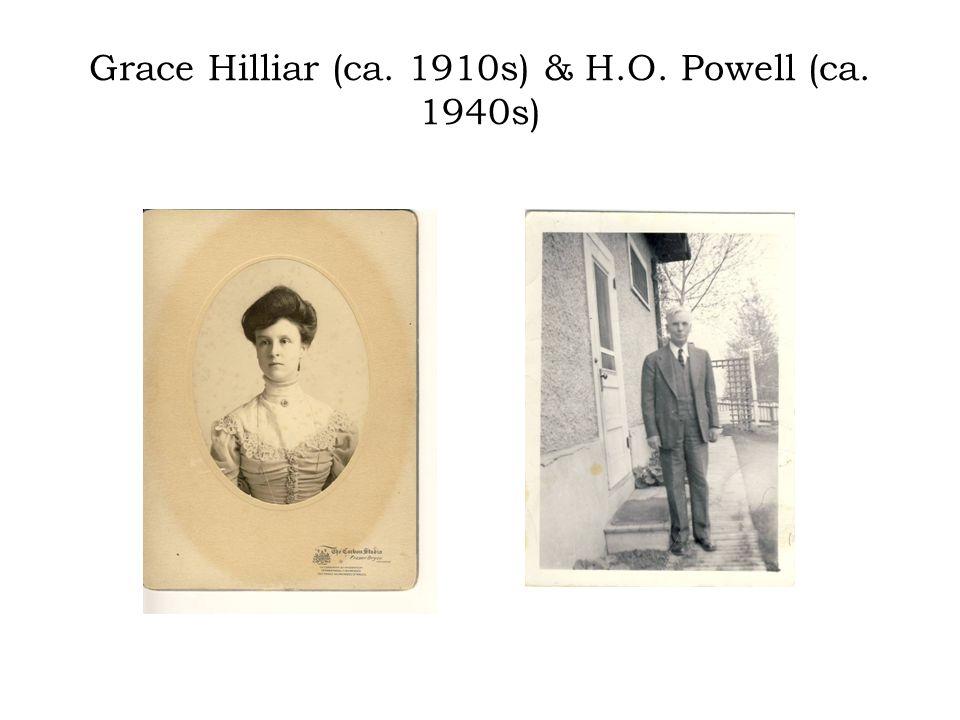 Grace Hilliar (ca. 1910s) & H.O. Powell (ca. 1940s)