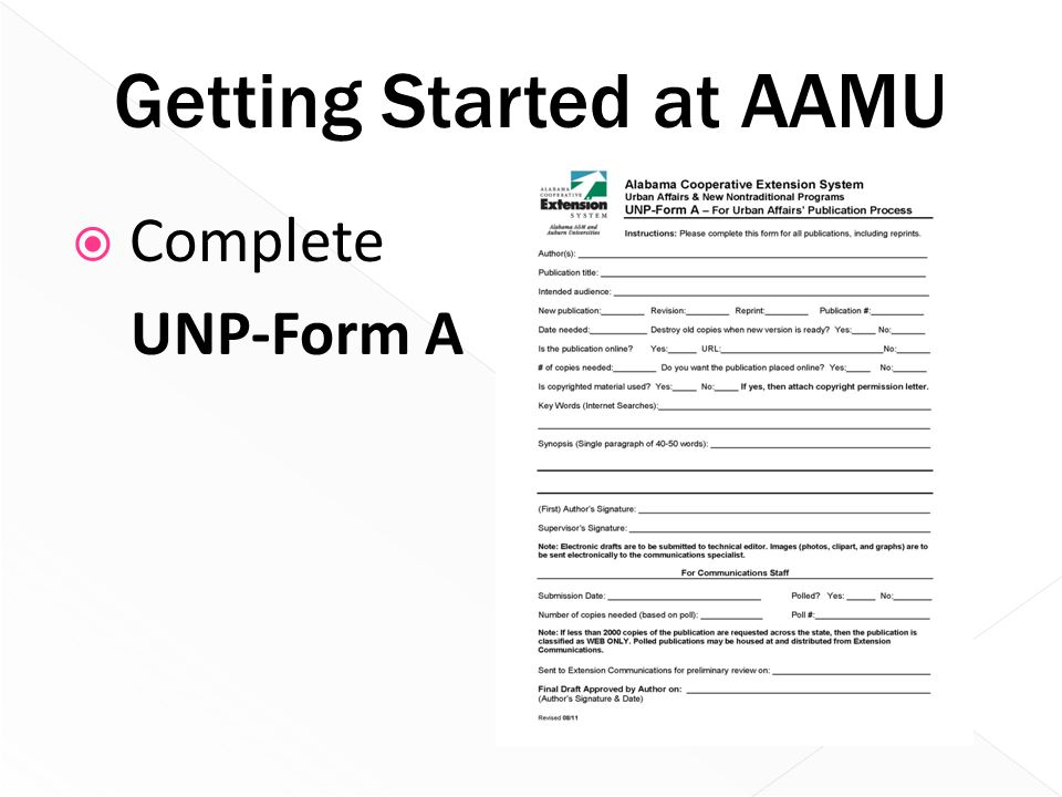  Complete UNP-Form A Getting Started at AAMU