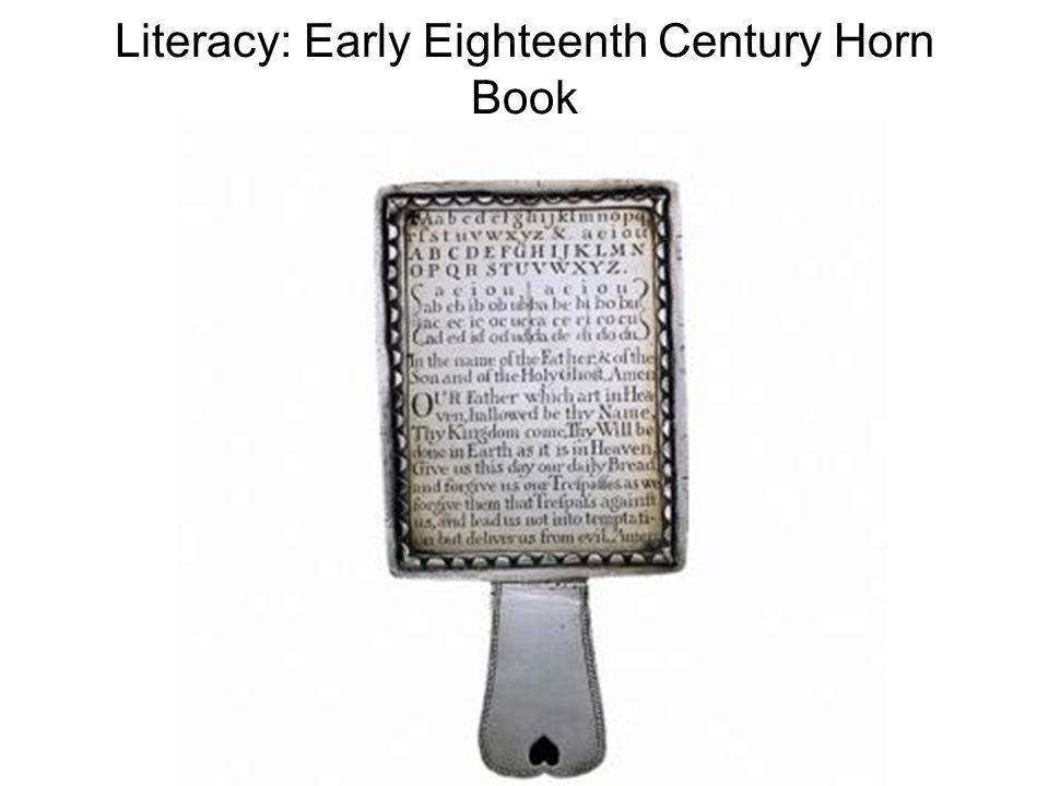 Literacy: Early Eighteenth Century Horn Book