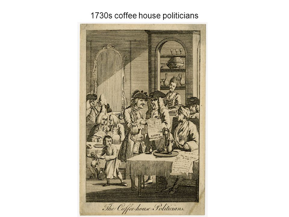 1730s coffee house politicians