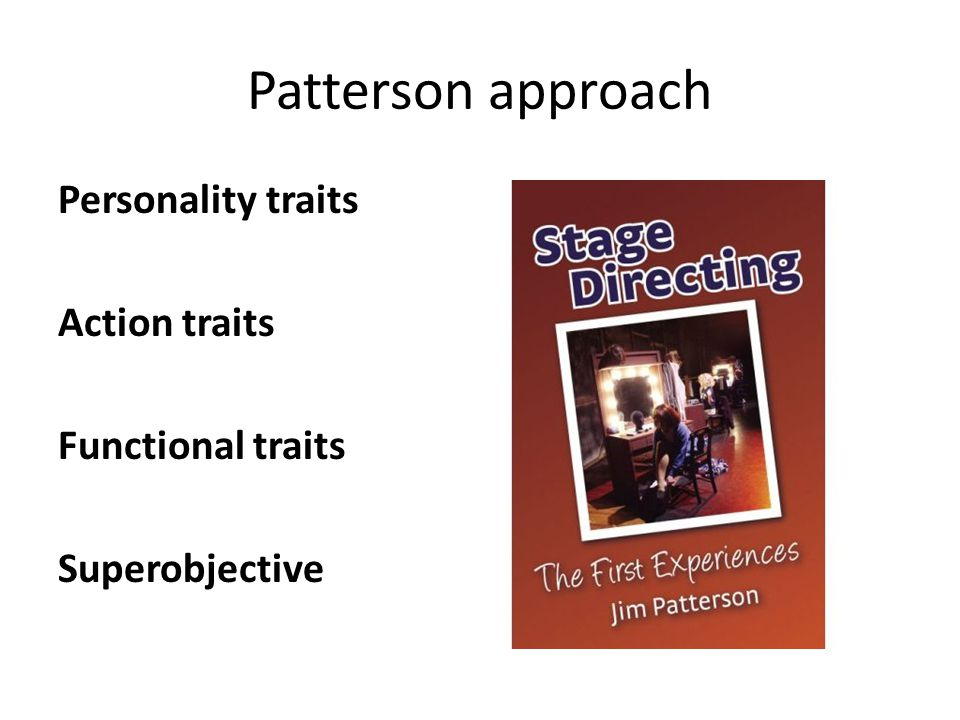 Patterson approach Personality traits Action traits Functional traits Superobjective