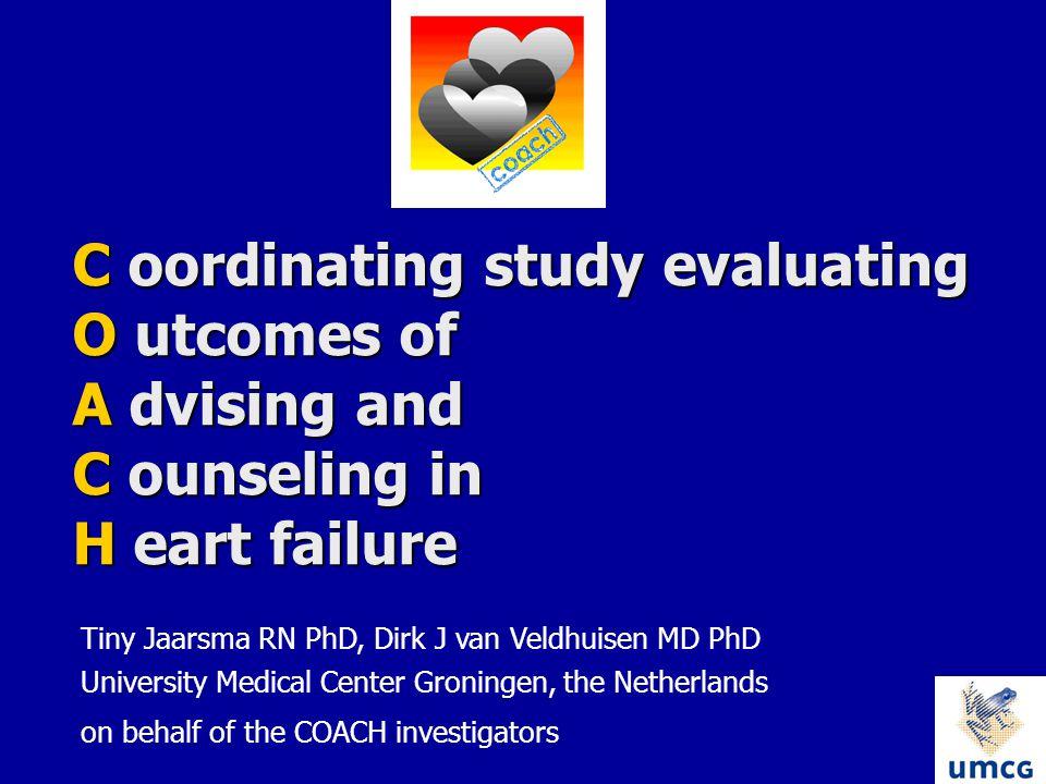 Investigators and HF nurses Investigators and HF nurses University Medical Center Groningen: D.