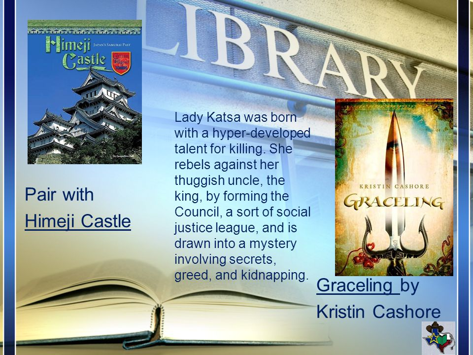 Graceling by Kristin Cashore Lady Katsa was born with a hyper-developed talent for killing.