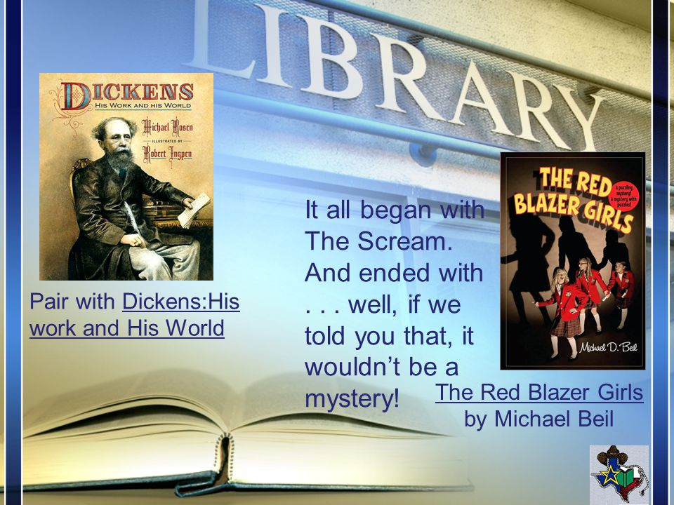 The Red Blazer Girls by Michael Beil It all began with The Scream.