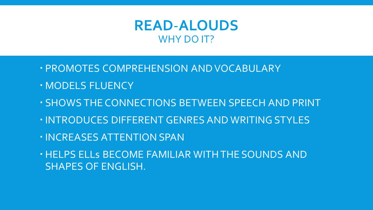 READ-ALOUDS WHY DO IT.