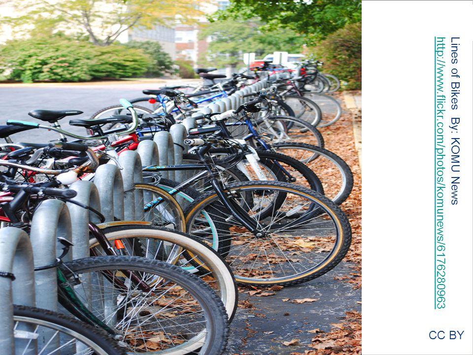 CC BY Lines of Bikes By: KOMU News http://www.flickr.com/photos/komunews/6176280963